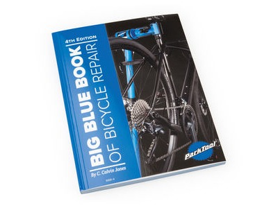 PARK TOOL Big Blue Book Of Bicycle Repair Volume IV